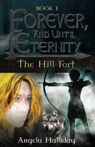 forever-and-until-eternity-the-hill-fort-volume-1