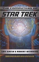 Computers Of Star Trek by Lois H. Gresh (2001-05-07)