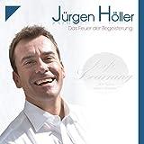 Das Feuer der Begeisterung - Jürgen Höller