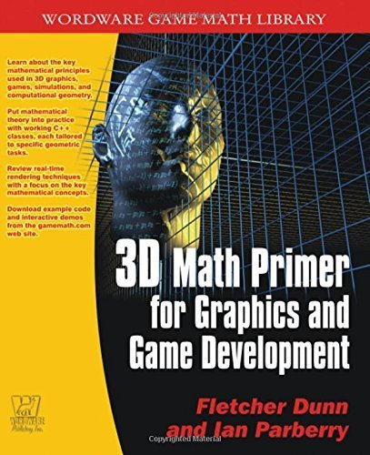 3d-math-primer-for-graphics-and-game-development-wordware-game-math-library-by-fletcher-dunn-2002-06