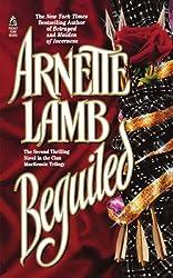 Beguiled by Arnette Lamb (2008-12-24)
