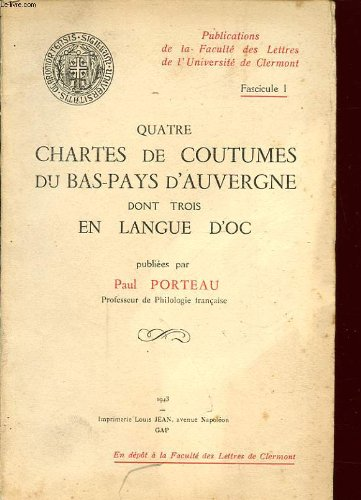 Quatre chartes de coutumes du bas-pays d'Auvergne, dont trois en langue d'oc