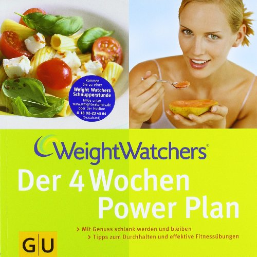 weight-watchers-der-4-wochen-power-plan-mit-genuss-schlank-werden-und-bleiben