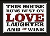 Dieses Haus läuft Best on Love Laughter und viel Wein Funny inspirierendes Zitat Kühlschrankmagnet aus Acryl oder kann verwendet werden eine eine Gedenktafel