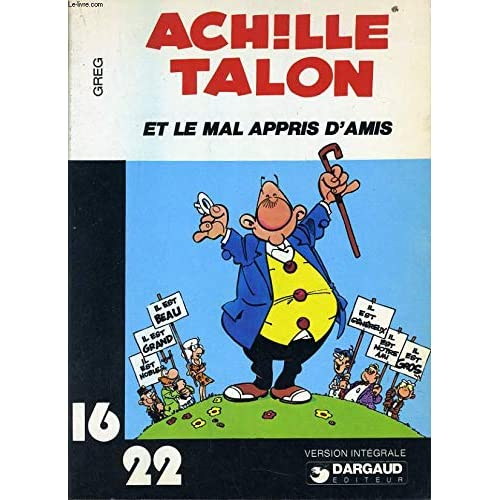 Achille Talon et le mal appris d'amis (Achille Talon...)