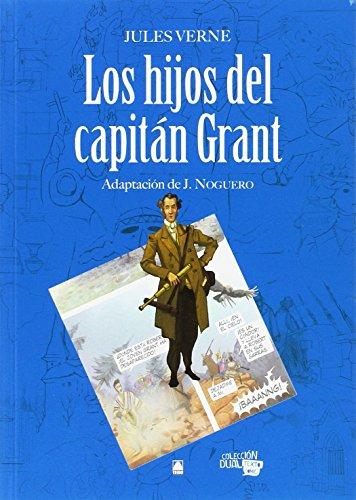 Colección Dual - Los hijos del capitán Grant - Jules Verne - 9788430769544 por Salvador Martí Raüll