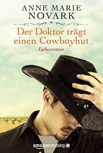 Der Doktor trägt einen Cowboyhut