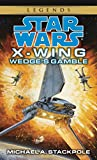 Wedge's Gamble - Star Wars Legends (X-Wing)