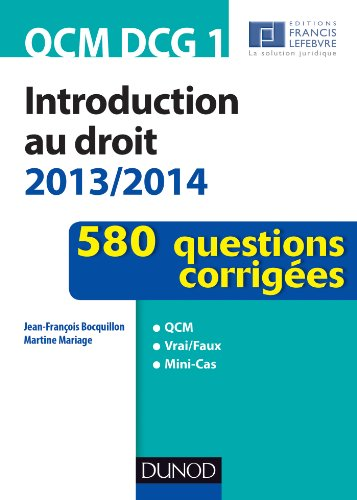 Livre QCM DCG 1 - Introduction au droit 2013/2014 : 580 questions corrigées (Express DCG) epub pdf
