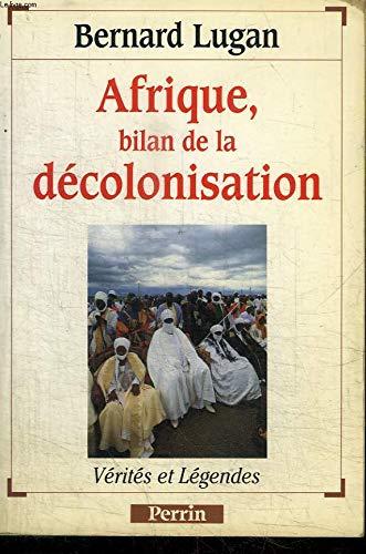 Afrique, bilan de la décolonisation par Bernard Lugan