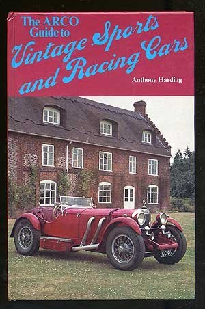 The Arco guide to vintage sports & racing cars by Anthony Harding (1978-08-01)