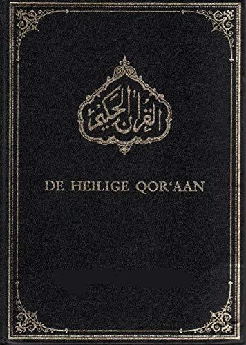 Der Heilige Koran Ins Deutsche übersetzt Mit Erklärungen Zu Den Versen Der: Die Botschaft Allahs An Die Gläubigen Version 2019