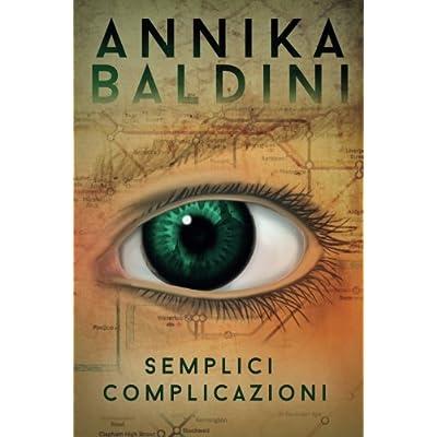 Semplici Complicazioni: Volume 1