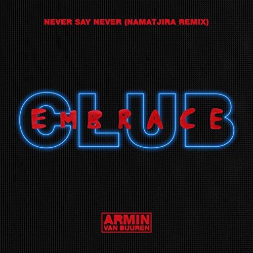 Never Say Never (Namatjira Remix)