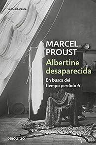 Albertine desaparecida par Marcel Proust