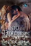 Into the Darkness by Nora Ash