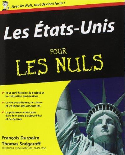 Les États-Unis pour Les Nuls de François DURPAIRE (30 août 2012) Broché
