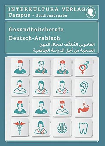 Studienwörterbuch für Gesundheitsberufe: Deutsch-Persisch-Dari / Dari-Persisch-Deutsch (Deutsch-Arabisch Studienwörterbuch für Studium)