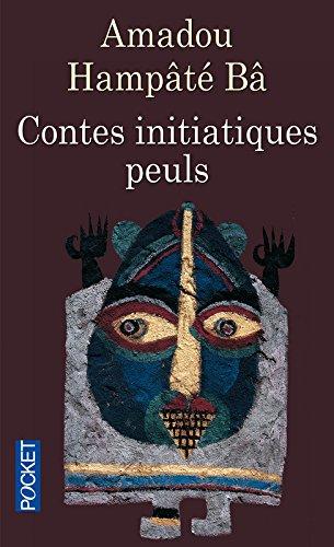 Contes initiatiques peuls par Amadou HAMPATE BA