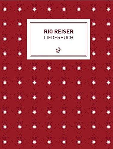Rio Reiser Liederbuch (Songbook): Songbook für Klavier, Gesang, Gitarre
