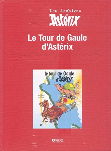 Le tour de Gaule d'Astérix Archives Atlas