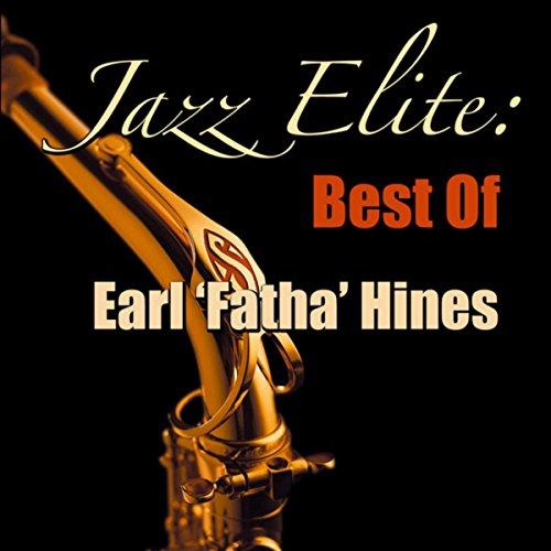 Jazz Elite: Best of Earl 'Fatha' Hines