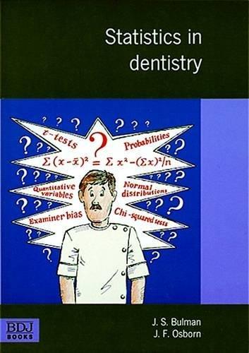 Statistics in Dentistry by J. S. Bulman (1990-09-06)