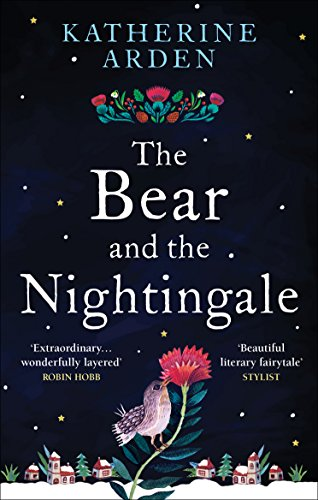 The Bear and The Nightingale (Winternight Series) by Katherine Arden