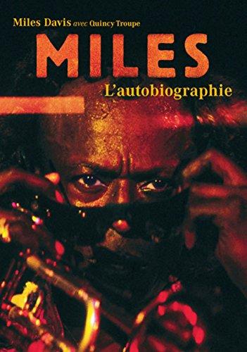 Miles - L'autobiographie par Miles Davis