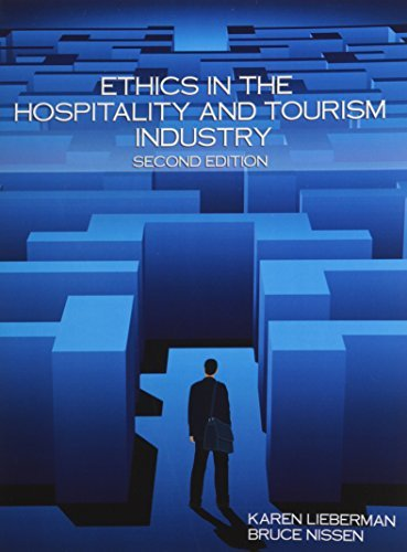 ethics-in-the-hospitality-and-tourism-industry-by-karen-lieberman-2008-06-30