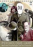 Psychologie-Jahr (Tischkalender 2018 DIN A5 hoch): Berühmte Psychologen und ihre Theorien (Monatskalender, 14 Seiten ) (CALVENDO Menschen)