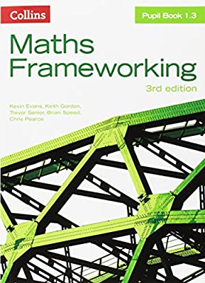 KS3 Maths Pupil Book 1.3 (Maths Frameworking) from Collins Educational