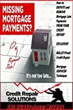 The Bullet Proof-Mortgage Late Payments-How to Dispute Them and Remove Them! (BULLET-Proof Method) (English Edition)