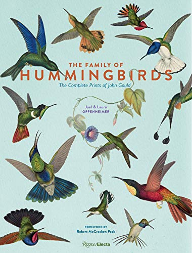 The Family of Hummingbirds: The Complete Prints of John Gould -
