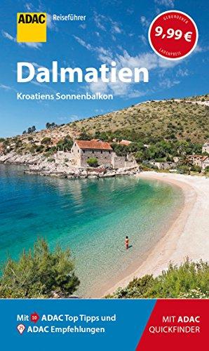 ADAC Reiseführer Dalmatien: Der Kompakte mit den ADAC Top Tipps und cleveren Klappkarten