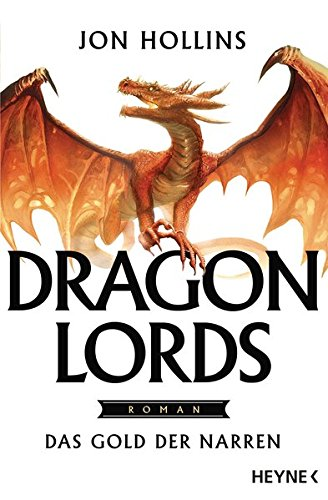 Hollins, Jon: Dragon Lords - Das Gold der Narren