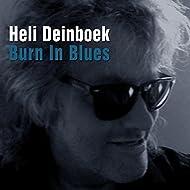Burn In Blues [Explicit]