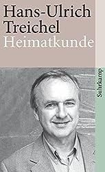 Heimatkunde oder Alles ist heiter und edel: Besichtigungen (suhrkamp taschenbuch)