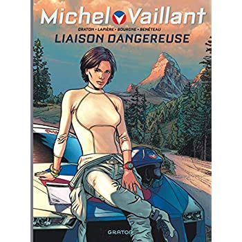 Michel Vaillant - Nouvelle saison - tome 3 - Liaison dangereuse