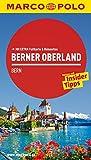 MARCO POLO Reiseführer Berner Oberland, Bern: Reisen mit Insider-Tipps. Mit EXTRA Faltkarte & Reiseatlas