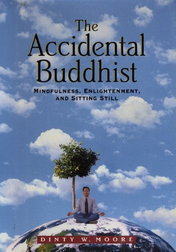 the-accidental-buddhist-mindfulness-enlightenment-and-sitting-still-english-edition