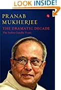 #2: THE DRAMATIC DECADE : The Indira Gandhi Years
