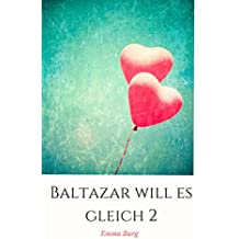 Baltazar will es gleich 2 (Italian Edition)