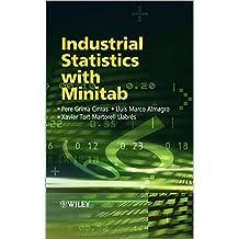 Industrial Statistics with Minitab by Pere Grima Cintas (2012-10-01)