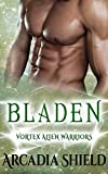 Bladen (Vortex Alien Warriors Book 4)