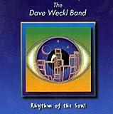 Songtexte von Dave Weckl Band - Rhythm of the Soul