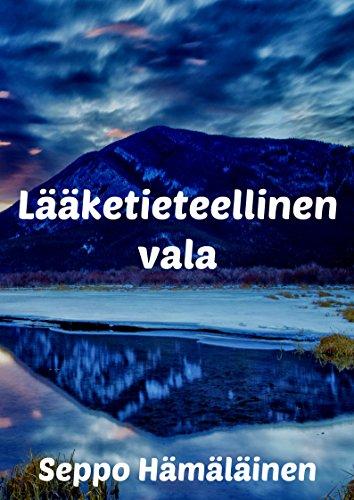 Laaketieteellinen vala (Finnish Edition) por Seppo  Hamalainen