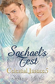 Sachael's Test (Celestial Justice 5) (English Edition) van [Yates, Serena]