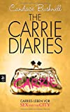 The Carrie Diaries - Carries Leben vor Sex and the City: Band 1