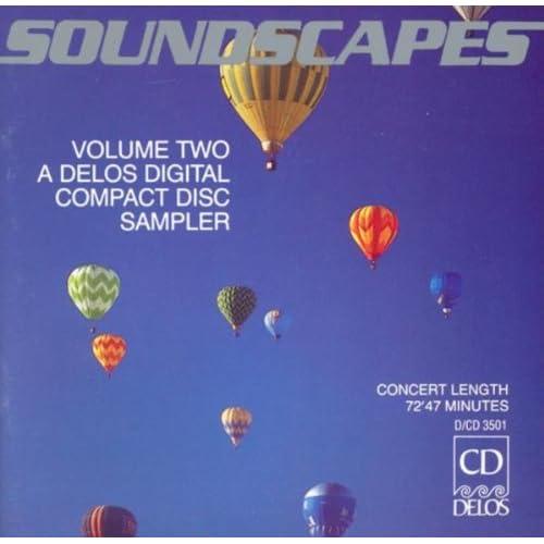 Soundscapes, Vol. 2 - A Delos Digital Compact Disc Sampler